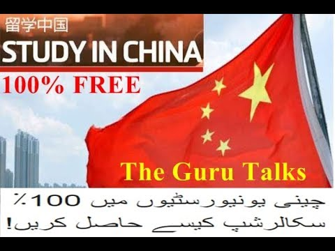 Study In China on 100% Scholarship From Pakistan | How to Get Scholarship in Chinese Universities!