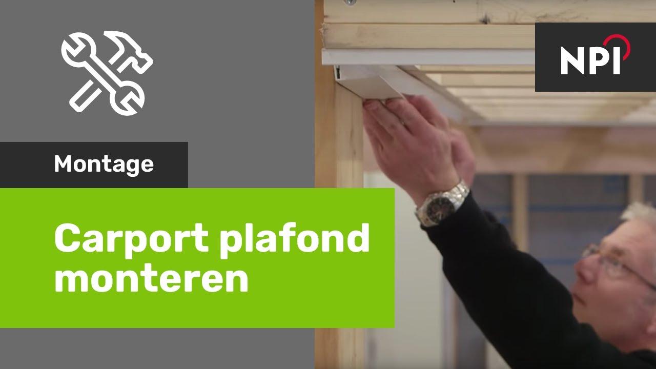 Carport plafond monteren - Florence - YouTube