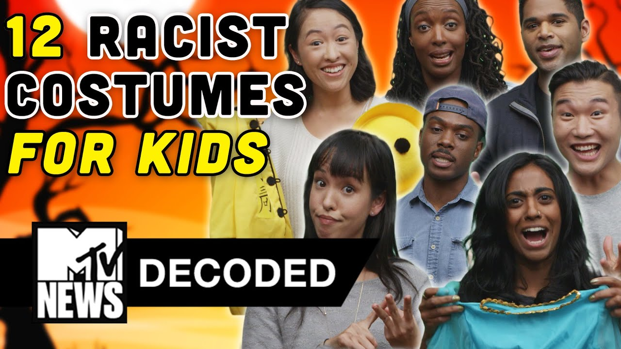12 Racist Halloween Costumes FOR KIDS! | Decoded | MTV News - YouTube