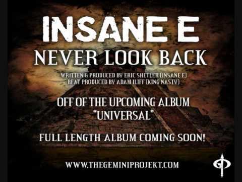 Insane E - Never Look Back