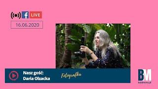 FB live 16 czerwca 2020: naszym gościem była Daria Olzacka!