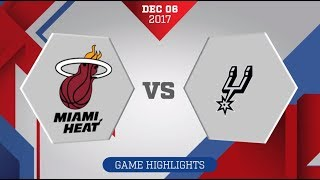 Miami Heat vs. San Antonio Spurs - December 6, 2017