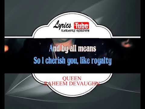 Karaoke Music RAHEEM DEVAUGHN - QUEEN | Official Karaoke Musik Video