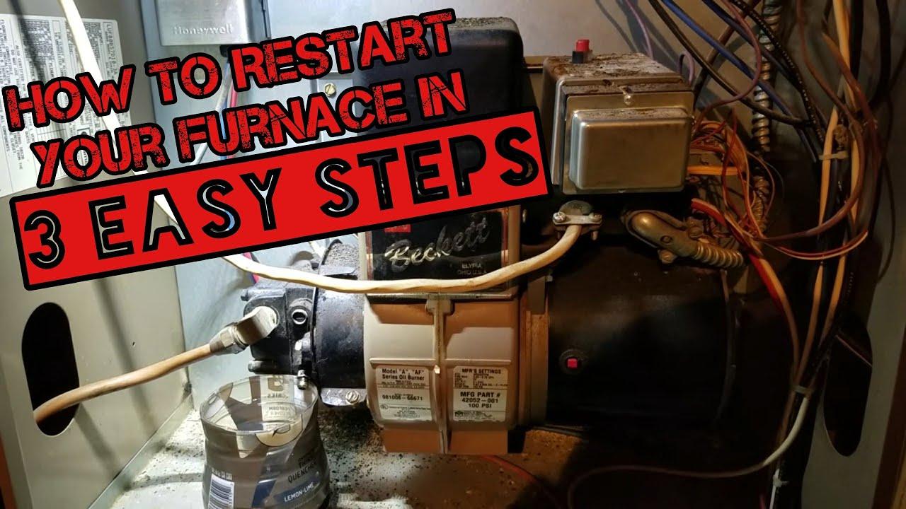 How To Restart An Oil Furnace