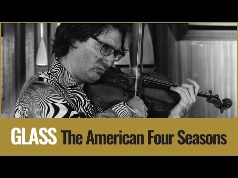 "Philip Glass– Violin Concerto No. 2 ""American Four Seasons"""