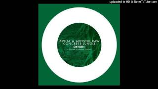 Alvita & Artistic Raw - Concrete Jungle (Radio Edit) [Zippy 320 KBPS Free Download]