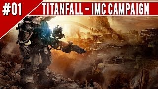 "Titanfall ""IMC"" Walkthrough Part 1 CAMPAIGN XBOX ONE No Commentary 1080p HD Gameplay"