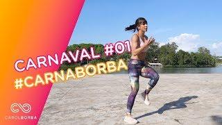 Entrando em forma em uma semana -Desafio #carnaborba 01/05 - Carol Borba