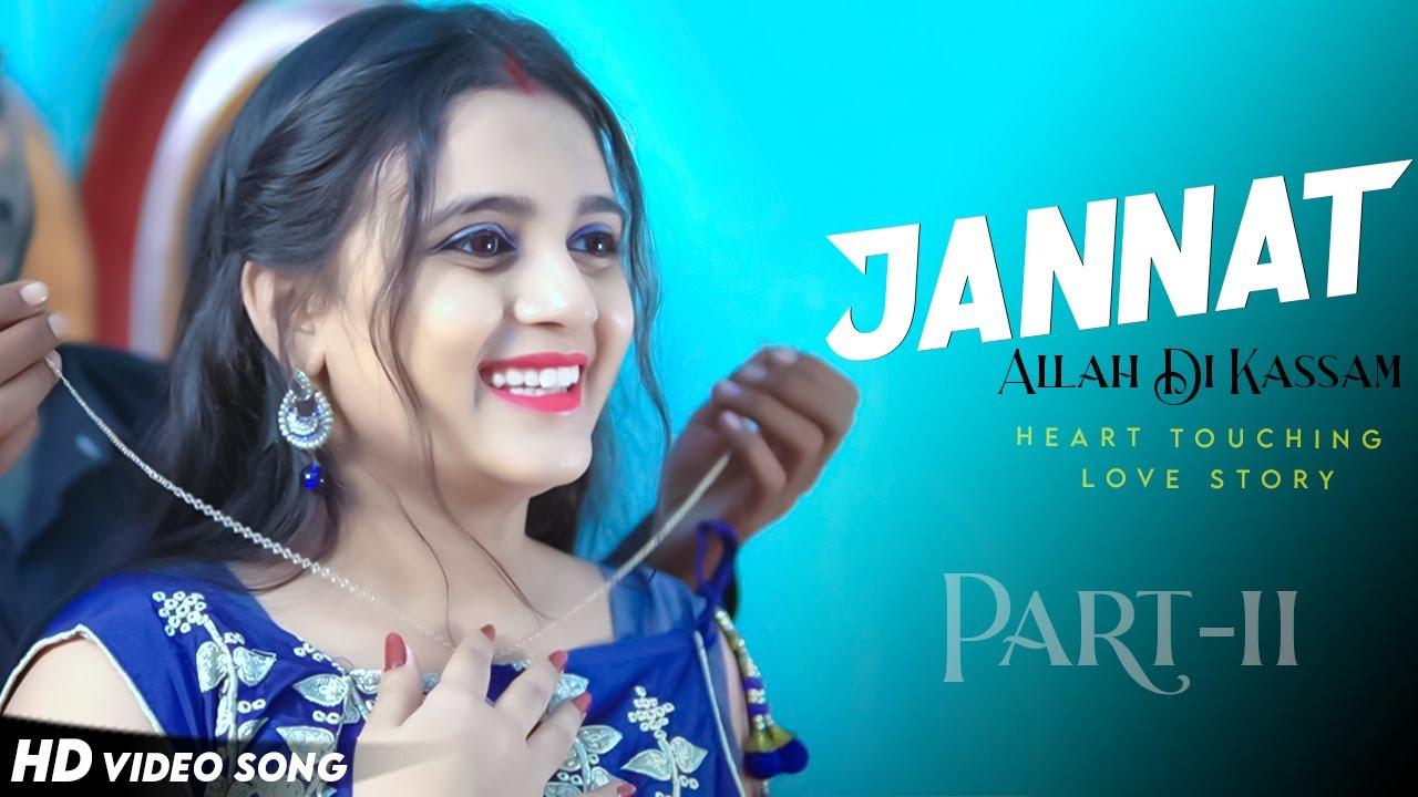 Jannat   Allah Di Kassam   Heart Touching Love Story   B Praak   Vicky S   Heartland Creation