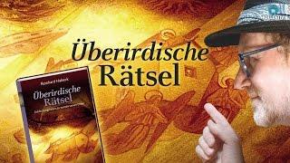 Überirdische Rätsel - Buchvorstellung von Reinhard Habeck