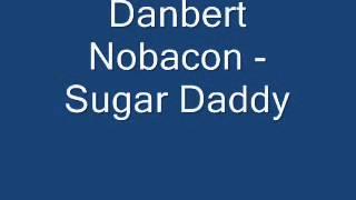 Danbert Nobacon - Sugar Daddy