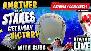 ANOTHER WIN ! HIGH STAKES GETAWAY Victory Royale with Subs ! ► Fortnite Battle Royale 🔴 Live RW