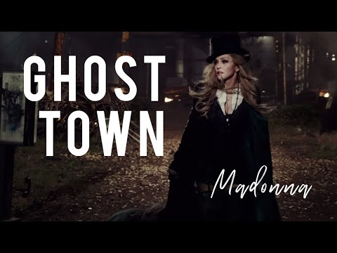 Ghost Town (Madonna) - Lyrics