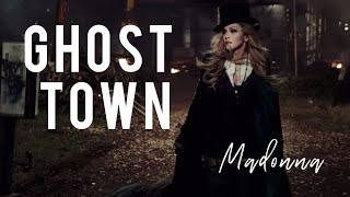 Ghost Town (Madonna) - Lyrics