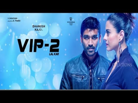 Copy of vip 2 telugu Hindi Dubbed South latest full hd movie(dhanush &kajol)