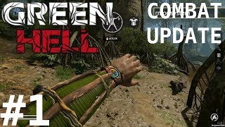 COMBAT UPDATE IS LIVE Green Hell Combat Update Gameplay PC Part 1