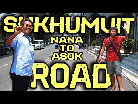 Sukhumvit Road in Bangkok - from Nana to Asok BTS station