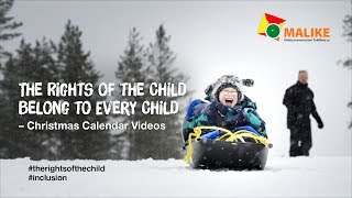 The Rights of the child belong to every child -Christmas Calendar Videos