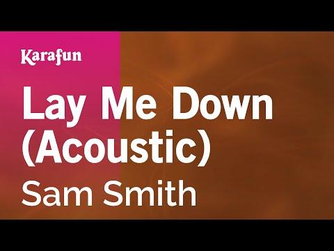Karaoke Lay Me Down (Acoustic) - Sam Smith *