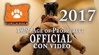 Furlandia 2017 (Furlandia 1929: Age of Propserity) OFFICIAL CON VIDEO!