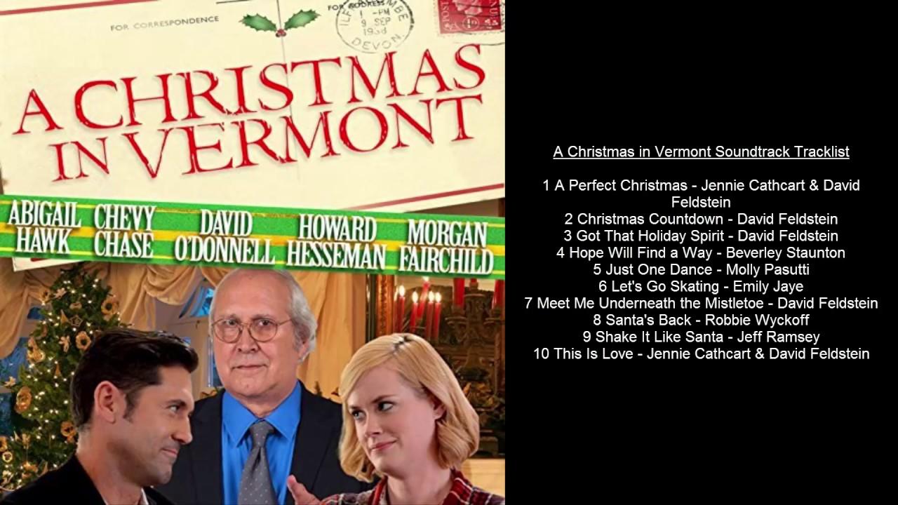 A Christmas In Vermont.A Christmas In Vermont Soundtrack Tracklist