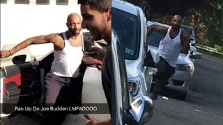 OvO Fans Tried Running Down on Joe Budden.....But Joe Budden Ended up CHASING Them.
