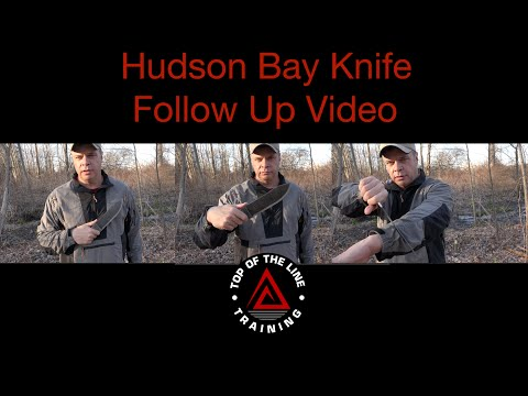 Hudson Bay Knife Follow Up Review
