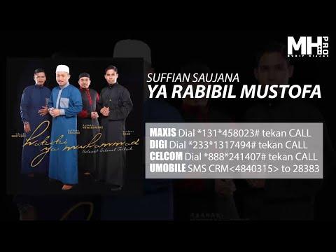 Suffian Saujana Ya Rabibil Mustofa Official Music Audio