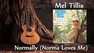 Watch Mel Tillis Normally Norma Loves Me video