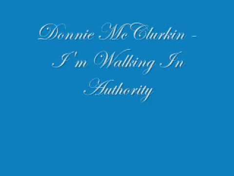 Donnie McClurkin   I'm Walking In Authority