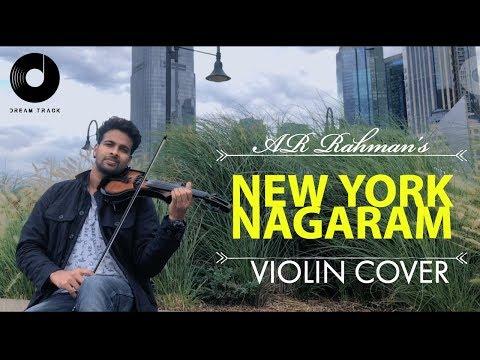 AR RAHMAN | NEW YORK NAGARAM | VIOLIN COVER |BINESH BABU  Ft DREAM TRACK