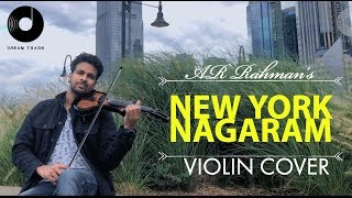 AR RAHMAN | NEW YORK NAGARAM | VIOLIN COVER |BINESH BABU Ft DREAM TRACK