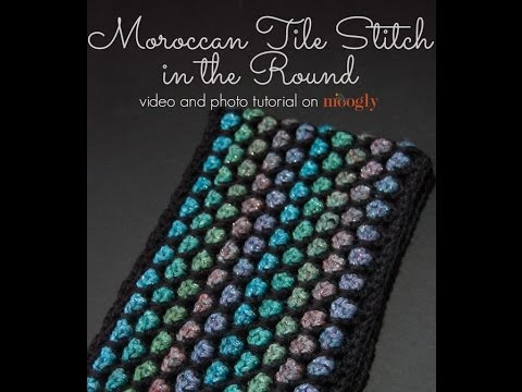 Crochet Stitches In The Round : How to Crochet: Moroccan Tile Stitch in the Round - YouTube