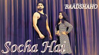 Baadshaho: Socha hai Dance choreography By Riven Dhankhar