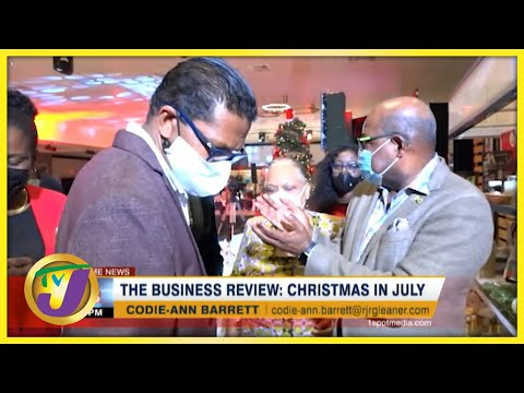 Christmas in July | TVJ Business Review- July 25 2021