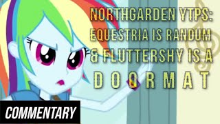 [Blind Commentary] Northgarden YTPs   Equestria is Randum & Fluttershy is a Doormat Video
