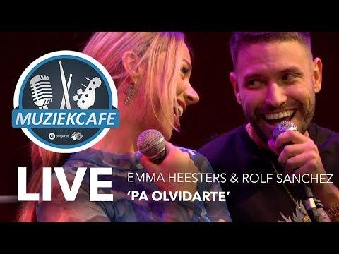 Emma Heesters & Rolf Sanchez - 'Pa Olvidarte' live bij Muziekcafé