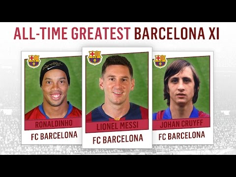 All-Time Greatest Barcelona XI | Messi, Ronaldinho, Cruyff!