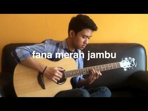 Fourtwnty - Fana Merah Jambu (Fingerstyle Cover)