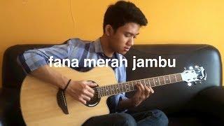 Fana Merah Jambu - Fourtwnty (Fingerstyle Cover)