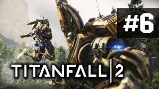 TitanFall 2 Прохождение на русском - часть 6 - Гюрза - Король небес