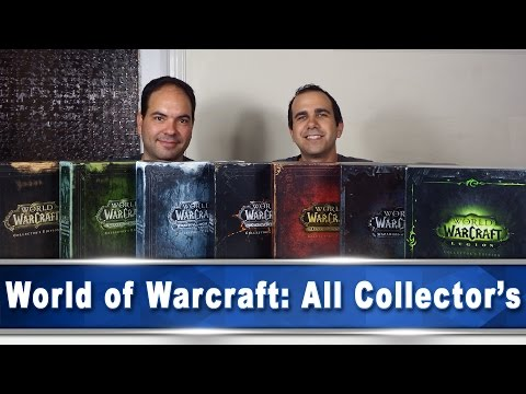 World of Warcraft Collector's Editions:Vanilla,Crusade,Lich King,Cataclysm,Pandaria,Draenor & Legion
