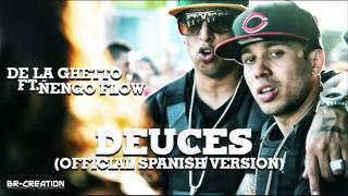 De la ghetto ft ñengo flow Deuces con letra
