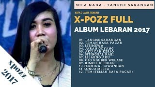 Video Full Album XPozz Terbaru 2017-Koplo Jawa Tengah X Pozz Full Album -Nila Nada Album Tangise Sarangan download MP3, 3GP, MP4, WEBM, AVI, FLV Oktober 2017