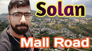 Solan ||  Mall Road || Himachal Pradesh ||vlog