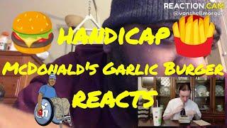 Is McDonald's Garlic White Cheddar Burger Really That Bad? (Handicap Reacts)