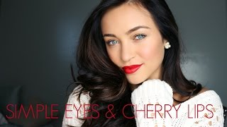 Simple Eyes & Cherry Lips ♡ Thumbnail