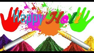 Happy Holi 2018- Sweet and Colourfull Holi wishes, Greetings, images, Whatsapp Video download ||