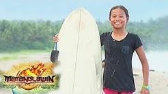 Matanglawin: 14-year-old surfer Vea Estrellado