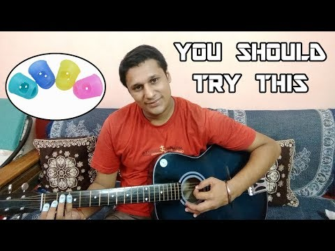 Best way to play Guitar Chords 2018 | Fingertip Protectors for Beginners